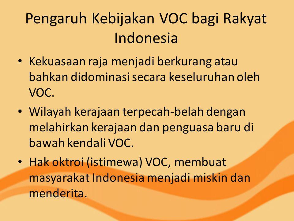Pengaruh Kebijakan VOC bagi Rakyat Indonesia