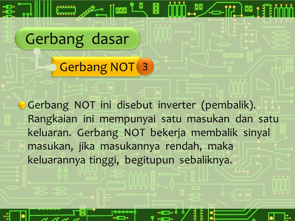 Gerbang dasar Gerbang NOT 3