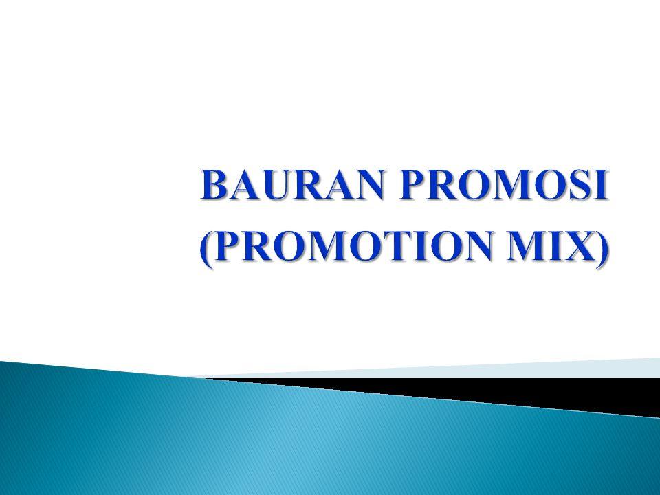 BAURAN PROMOSI (PROMOTION MIX)