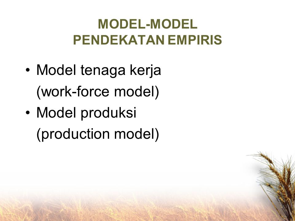 MODEL-MODEL PENDEKATAN EMPIRIS