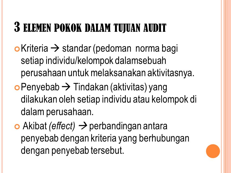 3 elemen pokok dalam tujuan audit