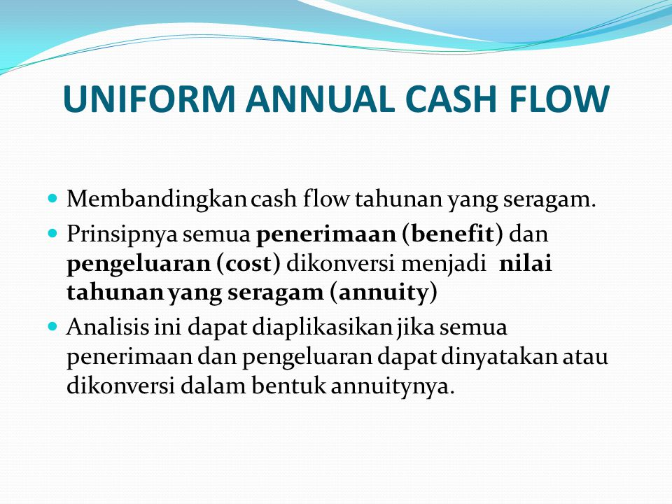 UNIFORM ANNUAL CASH FLOW
