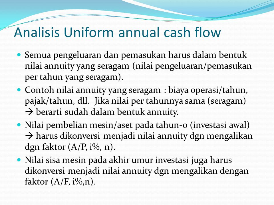 Analisis Uniform annual cash flow
