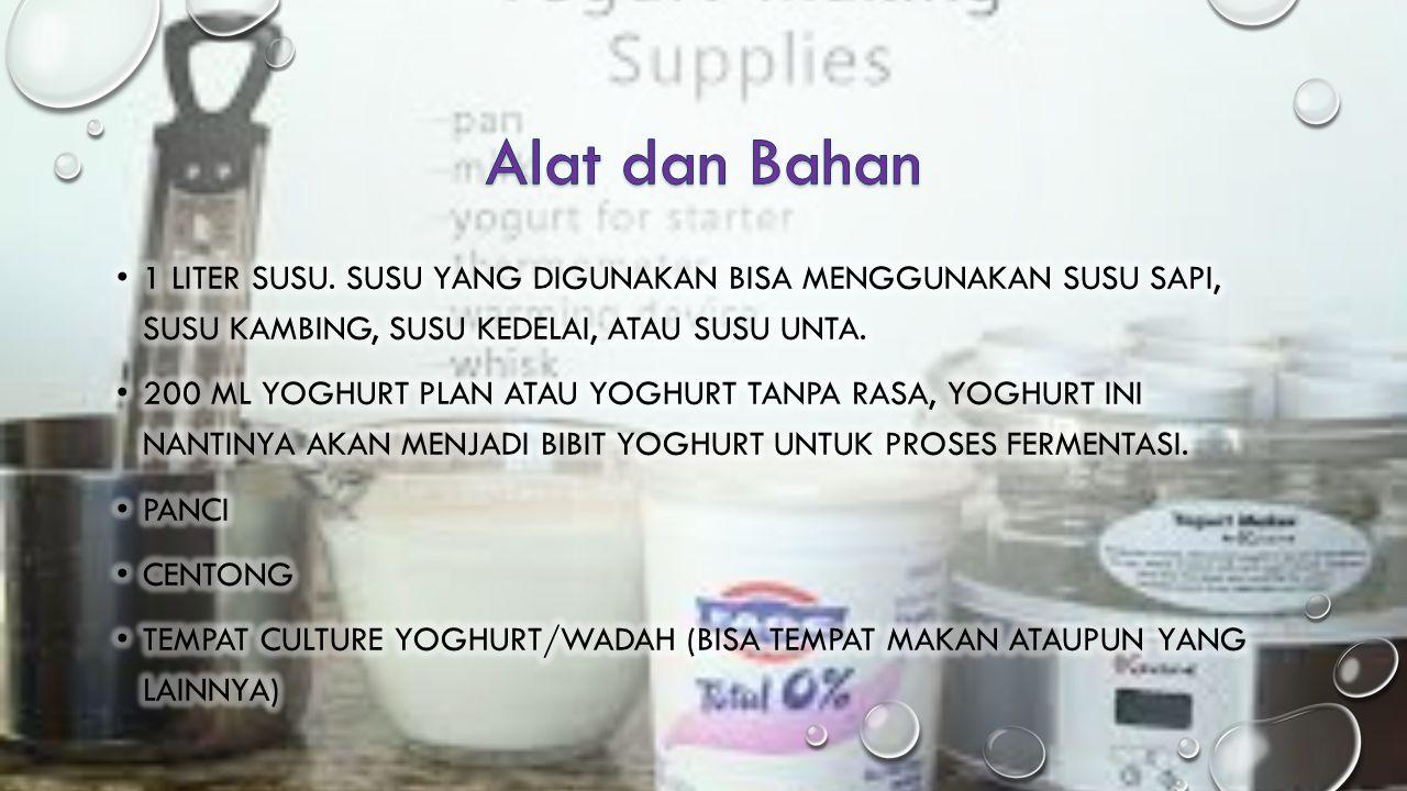 Alat dan Bahan 1 Liter susu. Susu yang digunakan bisa menggunakan susu sapi, susu kambing, susu kedelai, atau susu unta.