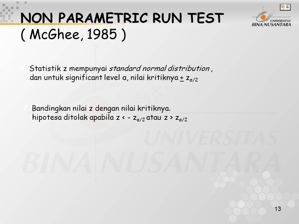 NON PARAMETRIC RUN TEST ( McGhee, 1985 )