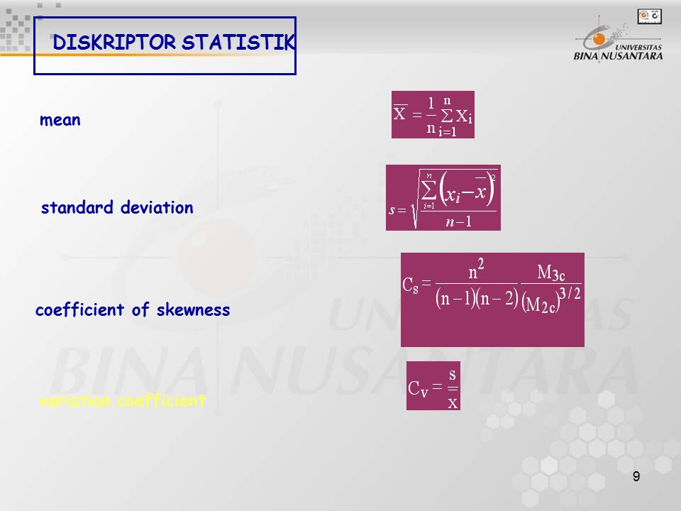 DISKRIPTOR STATISTIK mean standard deviation coefficient of skewness