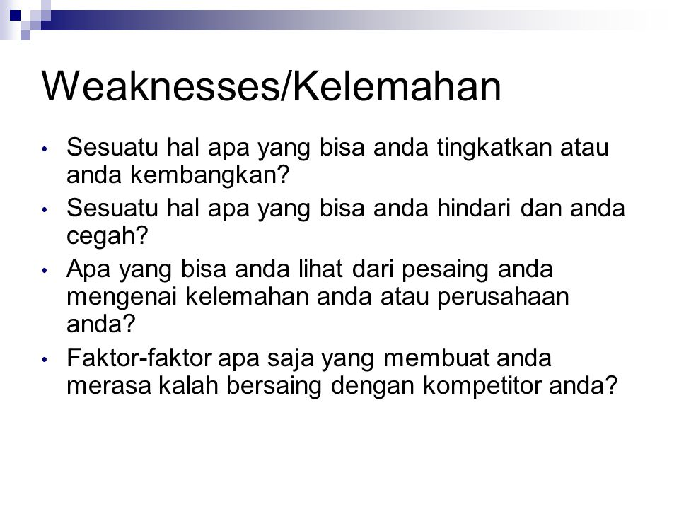 Weaknesses/Kelemahan