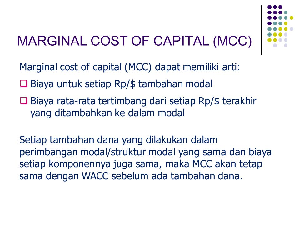 MARGINAL COST OF CAPITAL (MCC)
