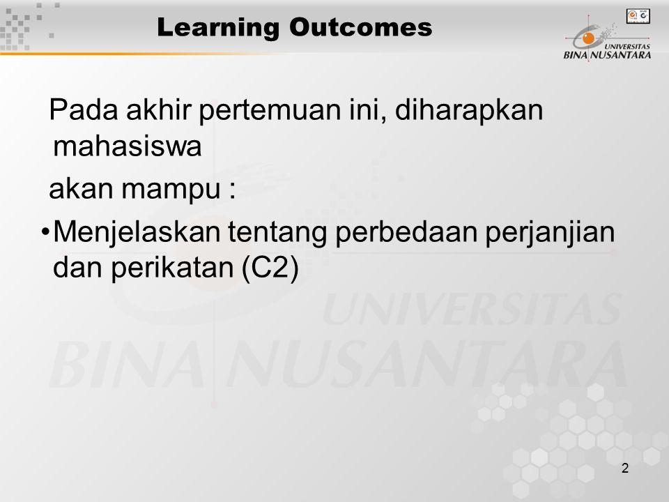 Pada akhir pertemuan ini, diharapkan mahasiswa akan mampu :