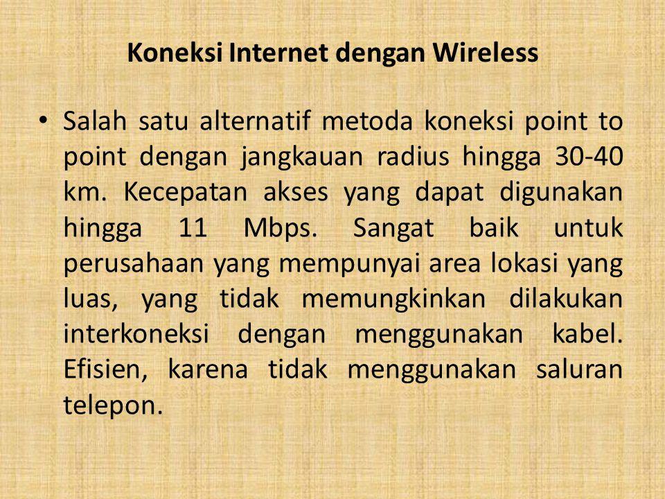 Koneksi Internet dengan Wireless