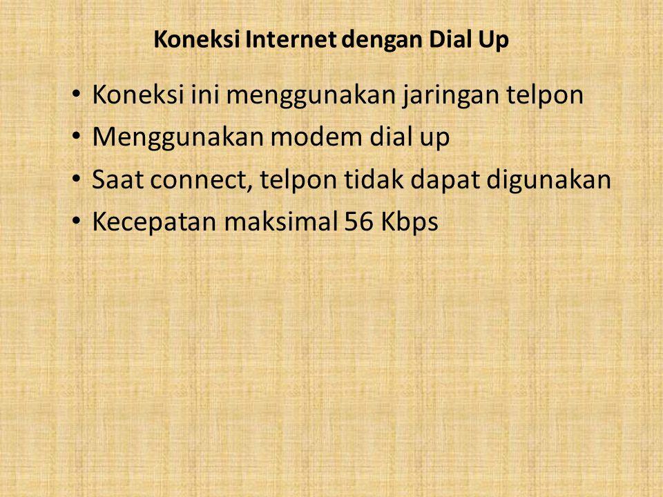 Koneksi Internet dengan Dial Up