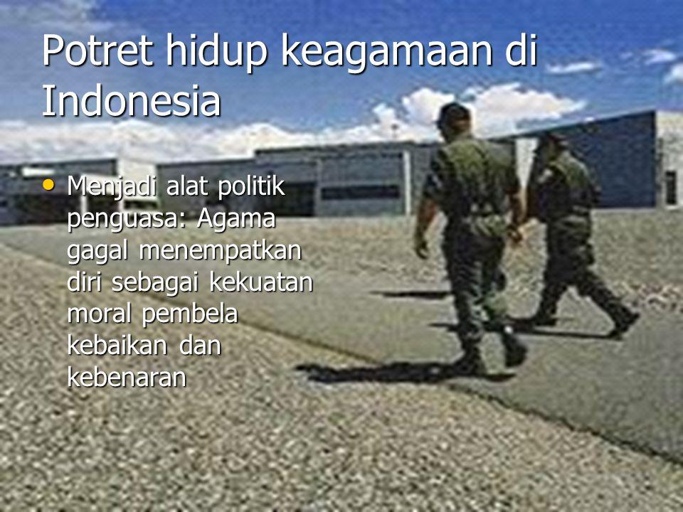 Potret hidup keagamaan di Indonesia