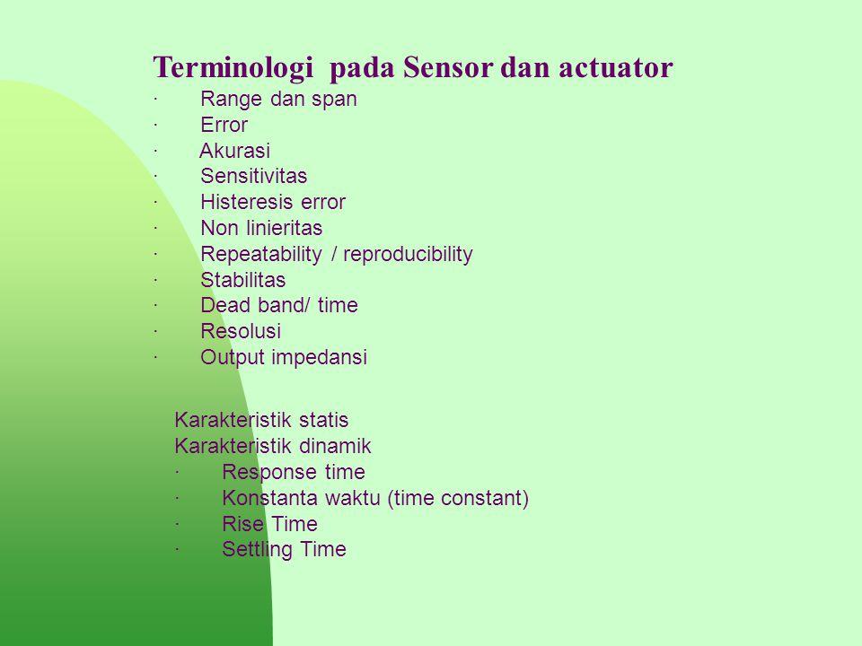 Terminologi pada Sensor dan actuator