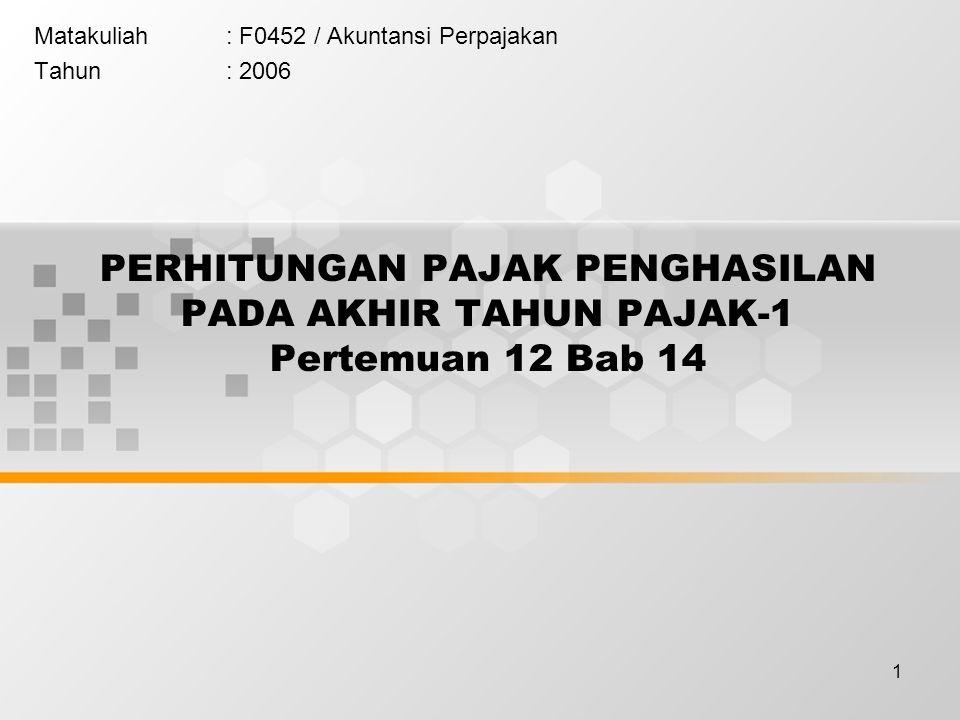 Matakuliah : F0452 / Akuntansi Perpajakan Tahun : 2006