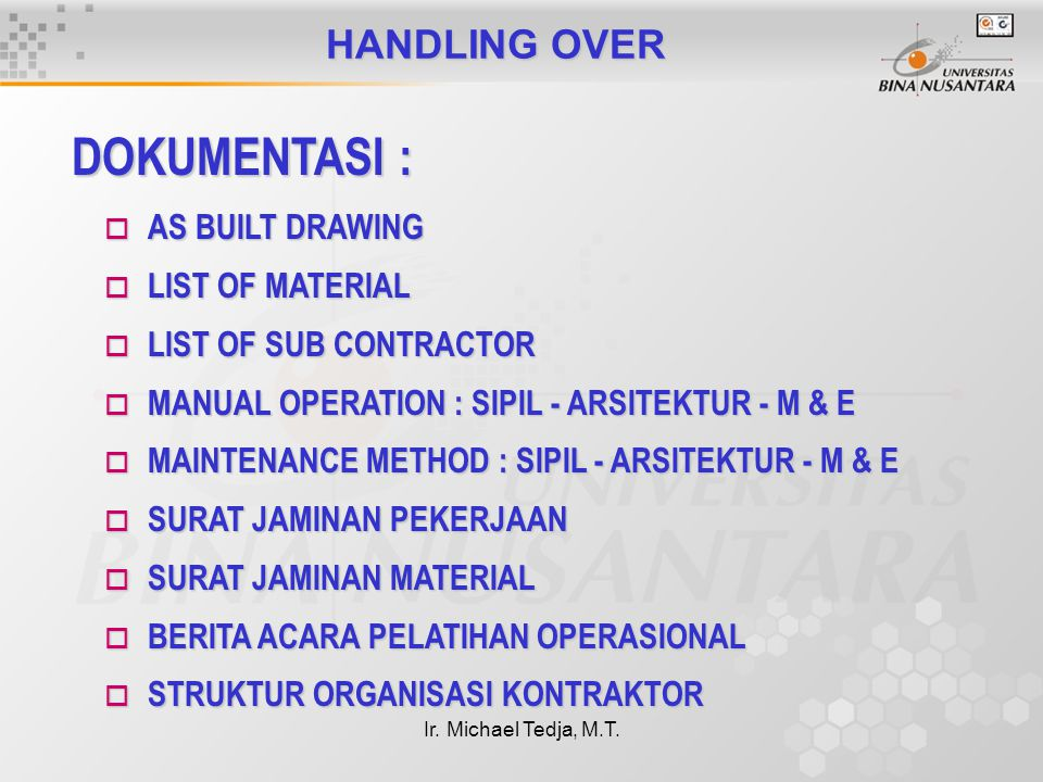 DOKUMENTASI : HANDLING OVER AS BUILT DRAWING LIST OF MATERIAL