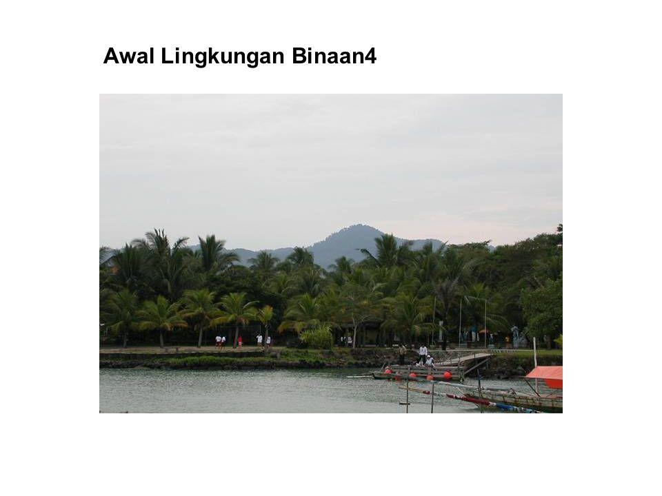 Awal Lingkungan Binaan4