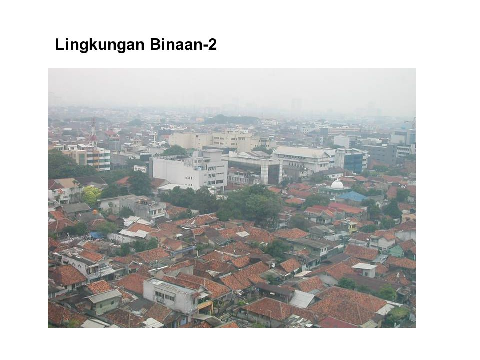 Lingkungan Binaan-2