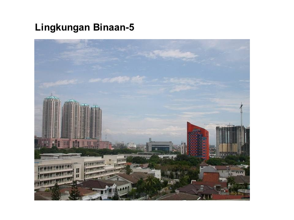 Lingkungan Binaan-5
