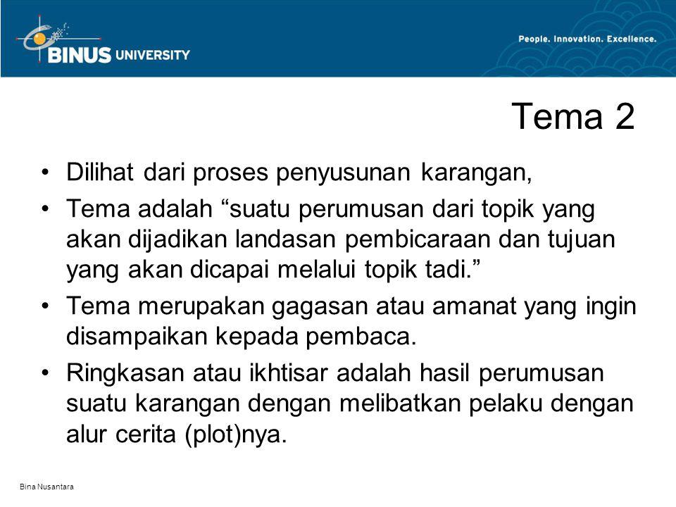 Tema 2 Dilihat dari proses penyusunan karangan,
