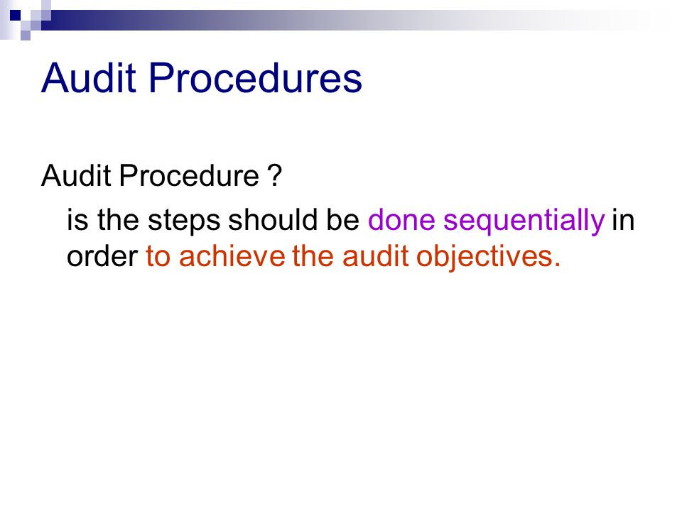 Audit Procedures Audit Procedure