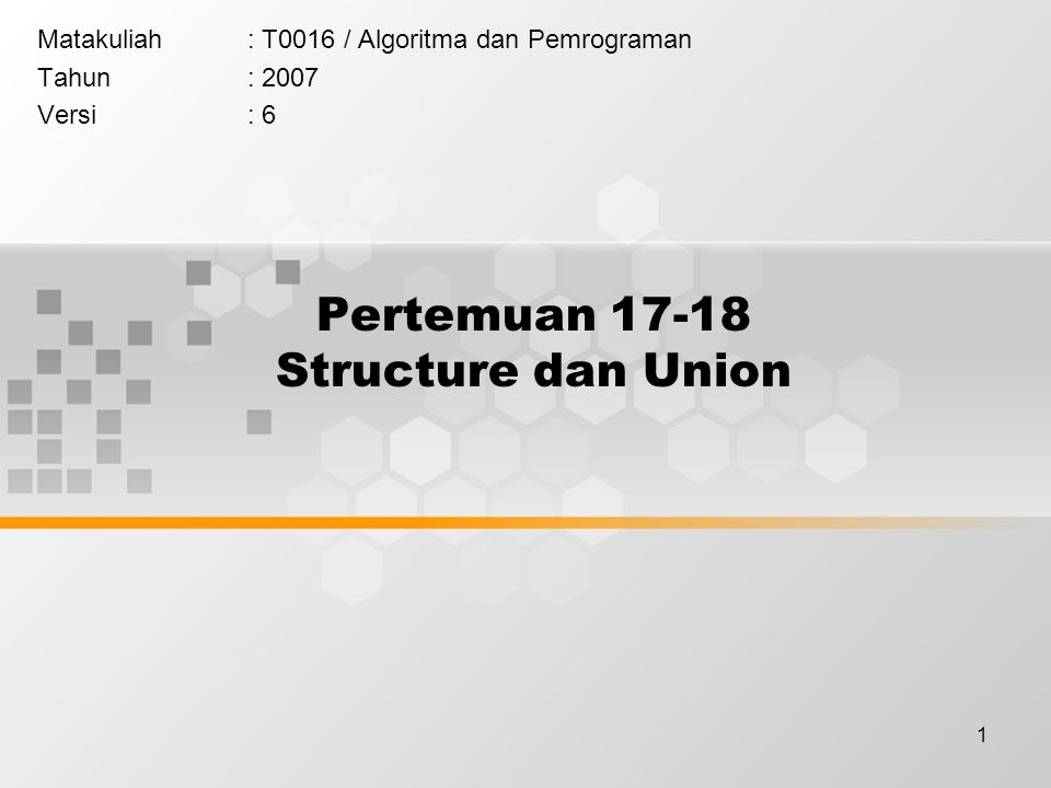 Pertemuan 17-18 Structure dan Union