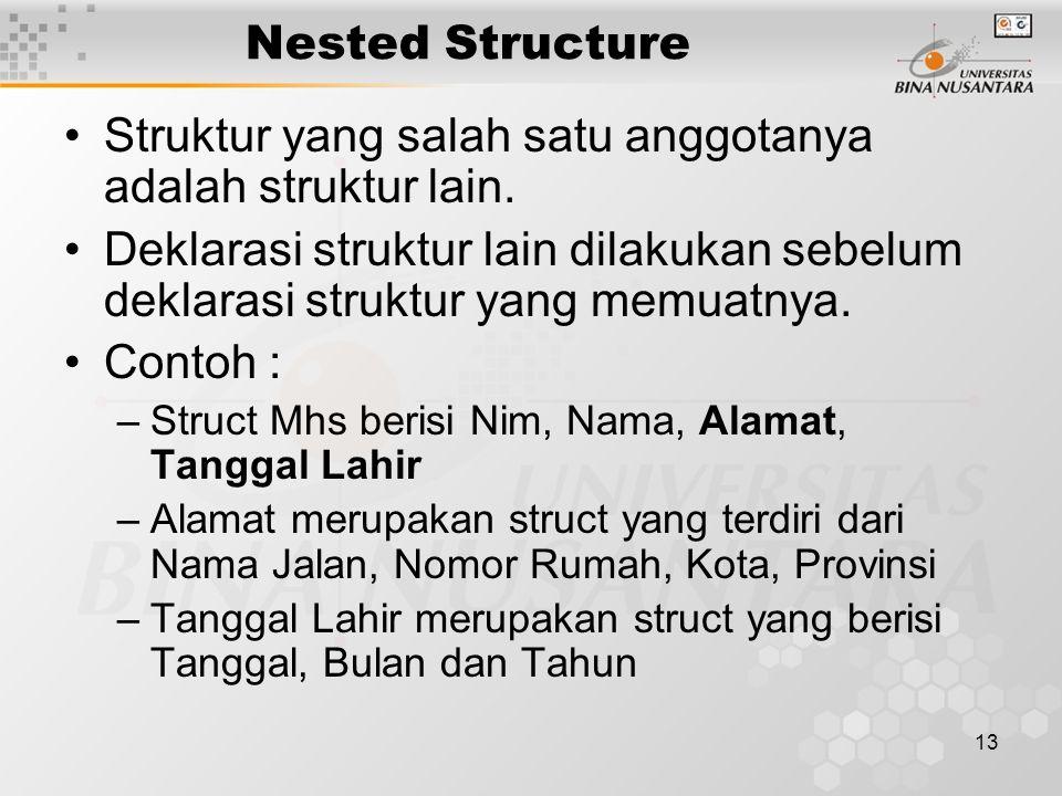 Struktur yang salah satu anggotanya adalah struktur lain.