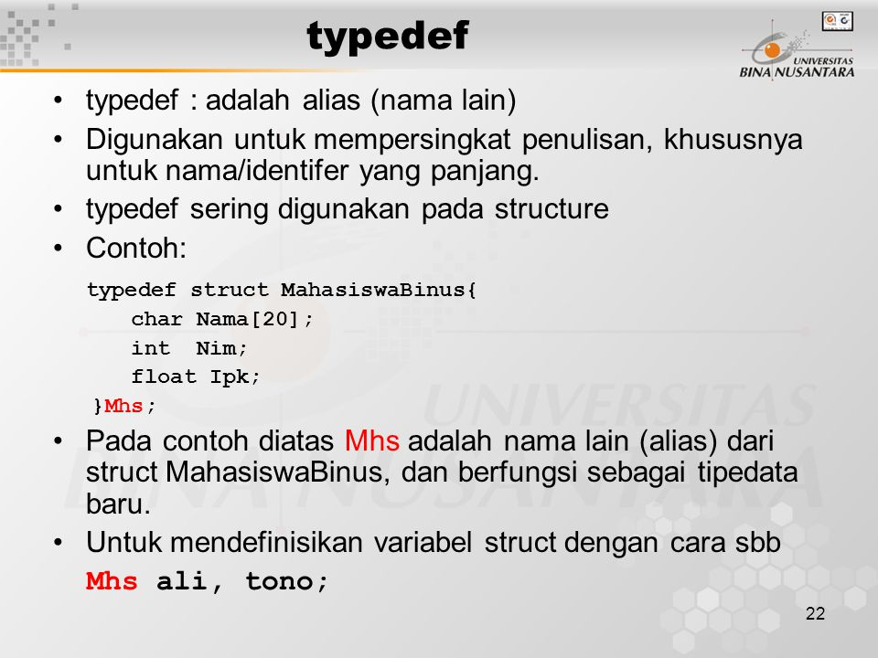 typedef typedef : adalah alias (nama lain)