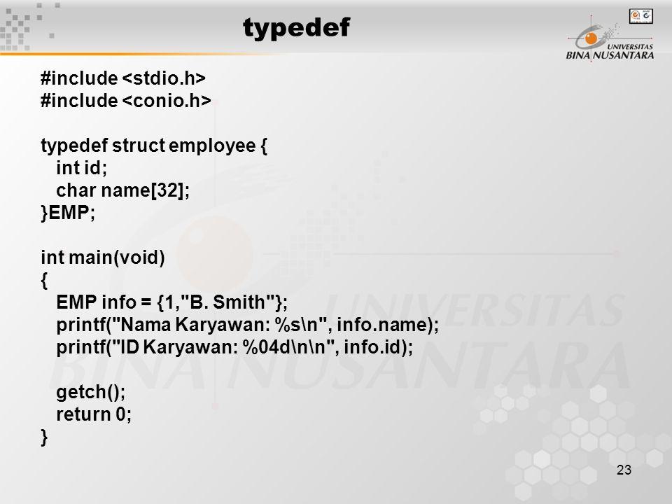 typedef #include <stdio.h> #include <conio.h>