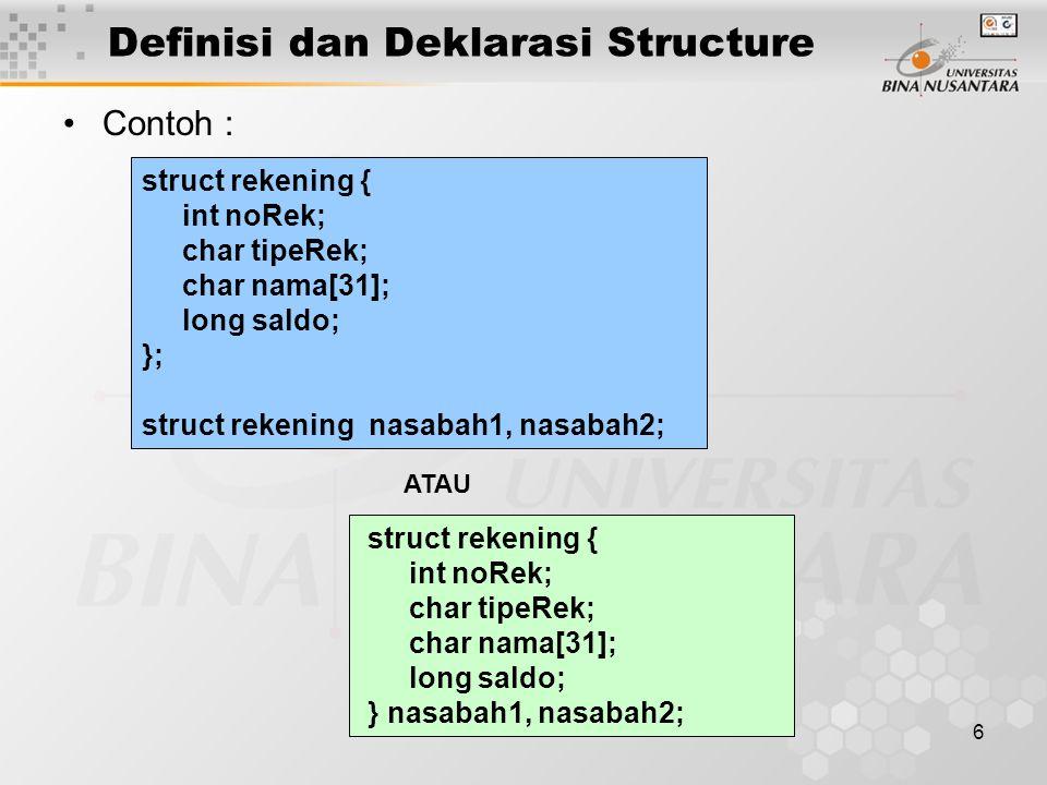 Definisi dan Deklarasi Structure