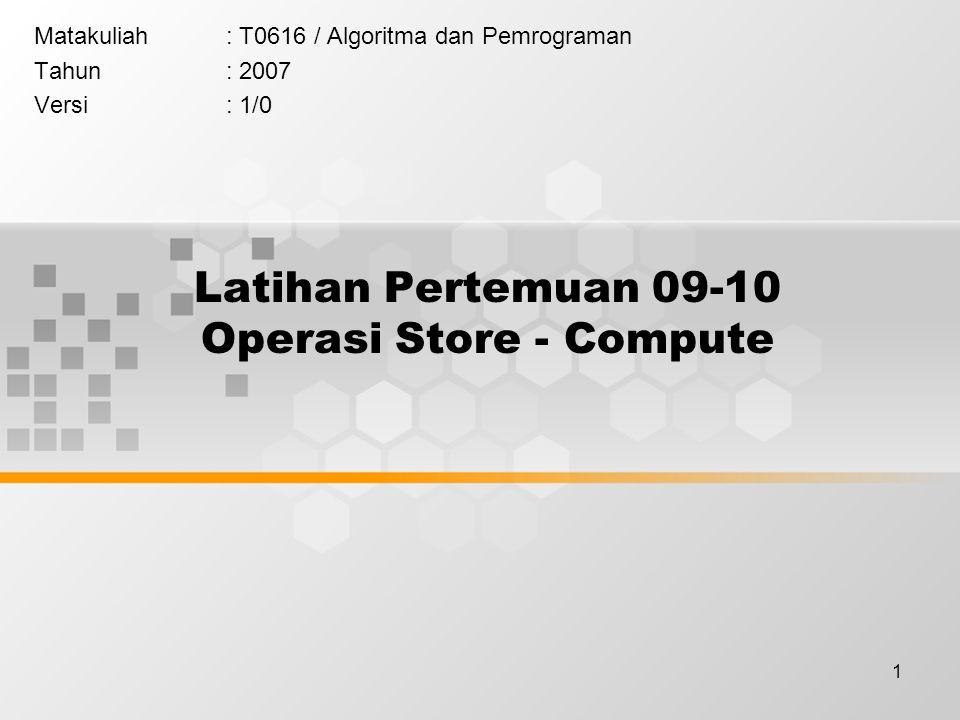Latihan Pertemuan 09-10 Operasi Store - Compute