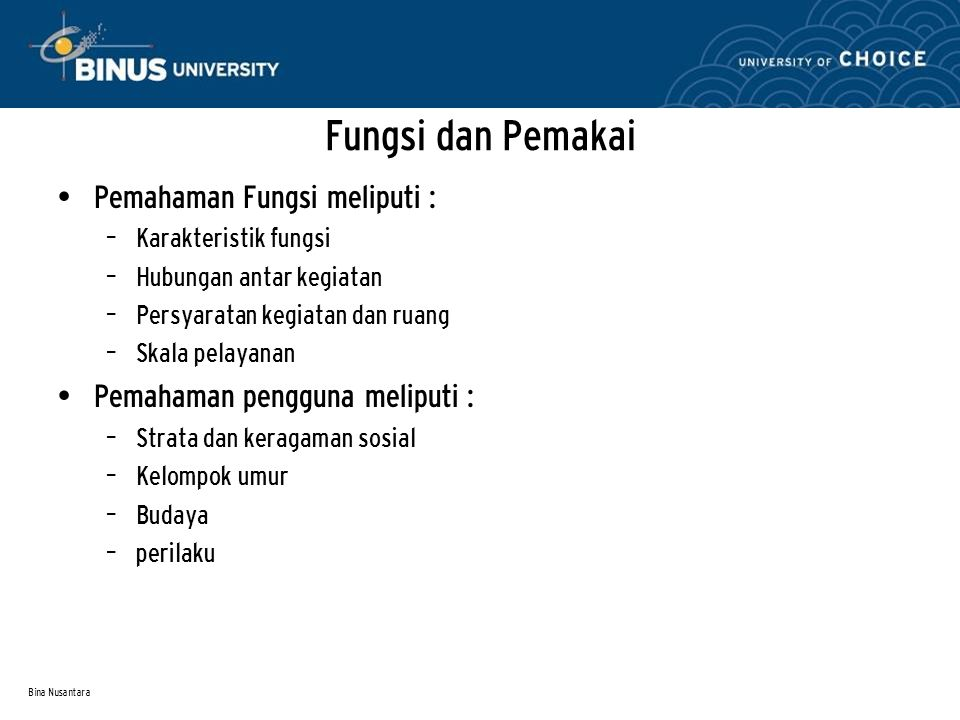 Fungsi dan Pemakai Pemahaman Fungsi meliputi :