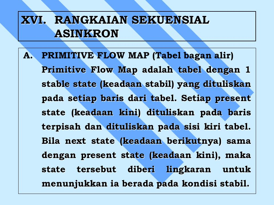 XVI. RANGKAIAN SEKUENSIAL ASINKRON