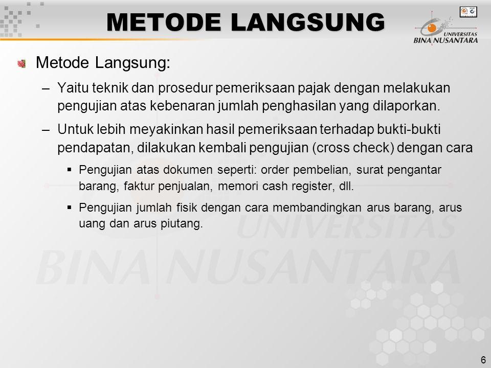 METODE LANGSUNG Metode Langsung: