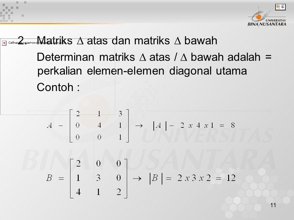 2. Matriks  atas dan matriks  bawah