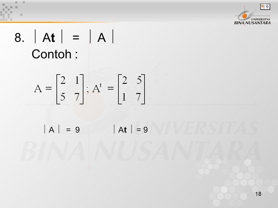 8.  At  =  A  Contoh :  A  = 9  At  = 9