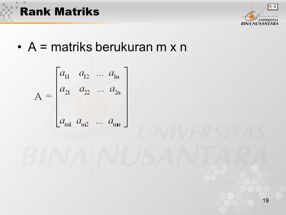 A = matriks berukuran m x n
