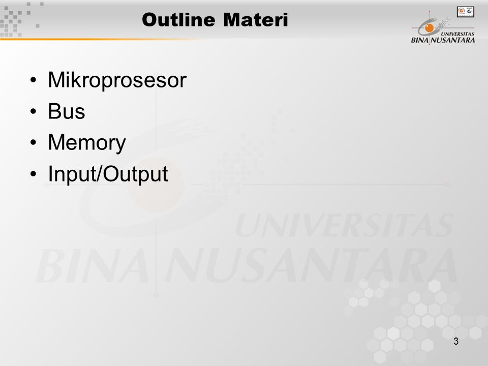 Outline Materi Mikroprosesor Bus Memory Input/Output