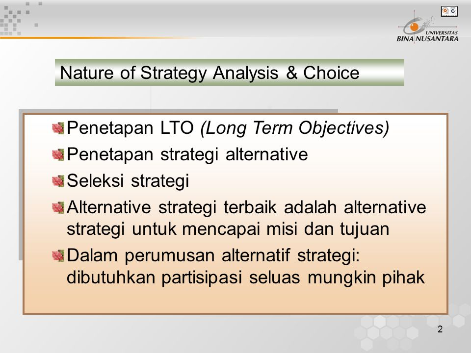 Nature of Strategy Analysis & Choice