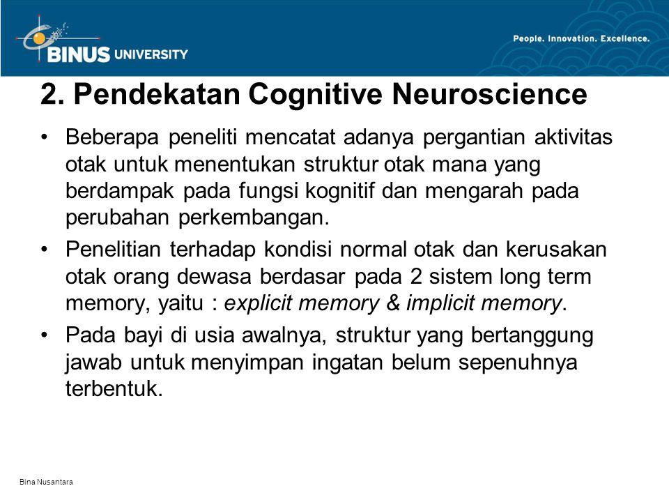 2. Pendekatan Cognitive Neuroscience