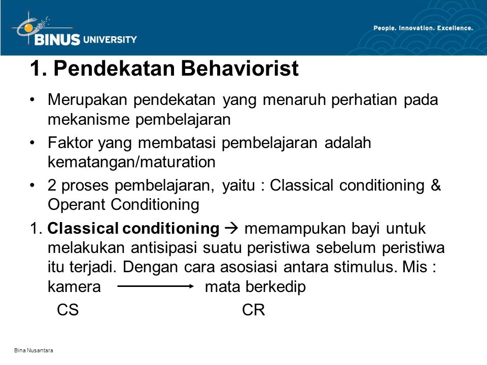 1. Pendekatan Behaviorist