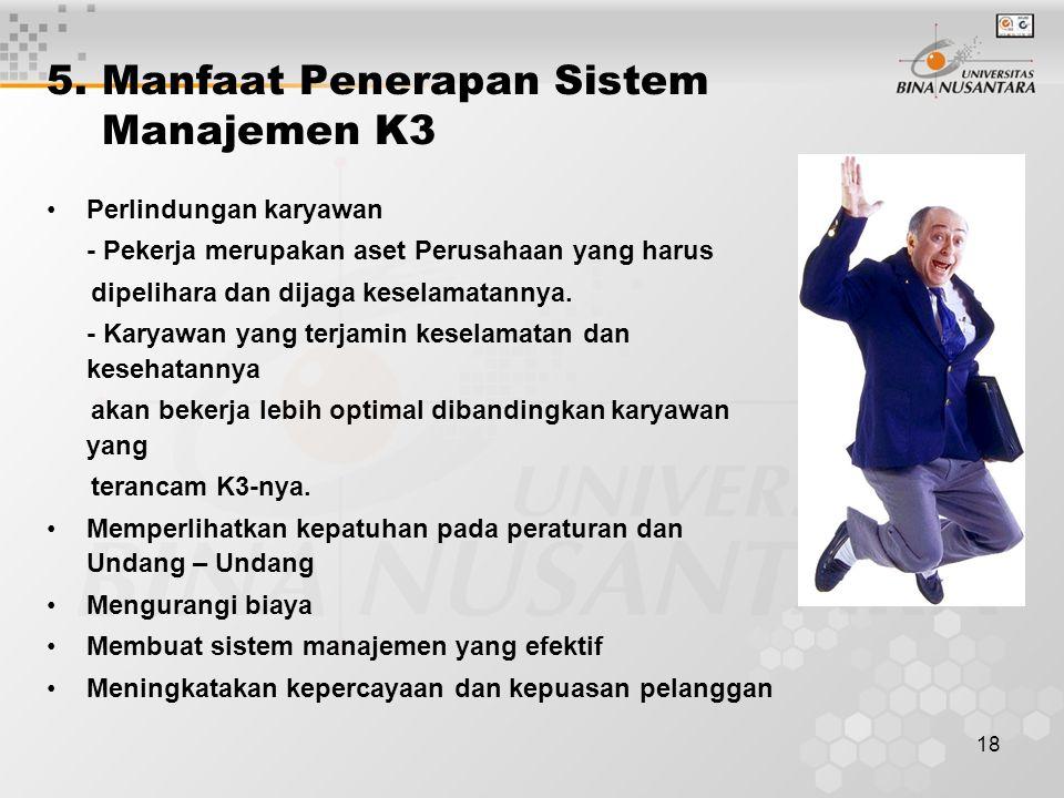 5. Manfaat Penerapan Sistem Manajemen K3