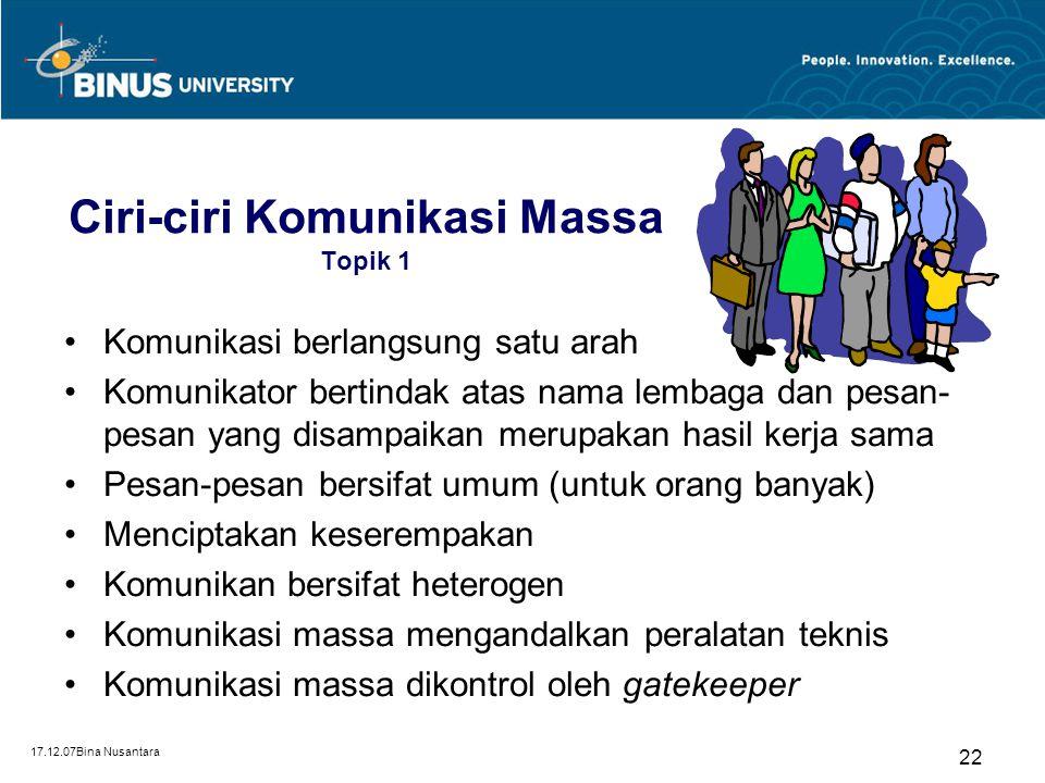 Ciri-ciri Komunikasi Massa Topik 1