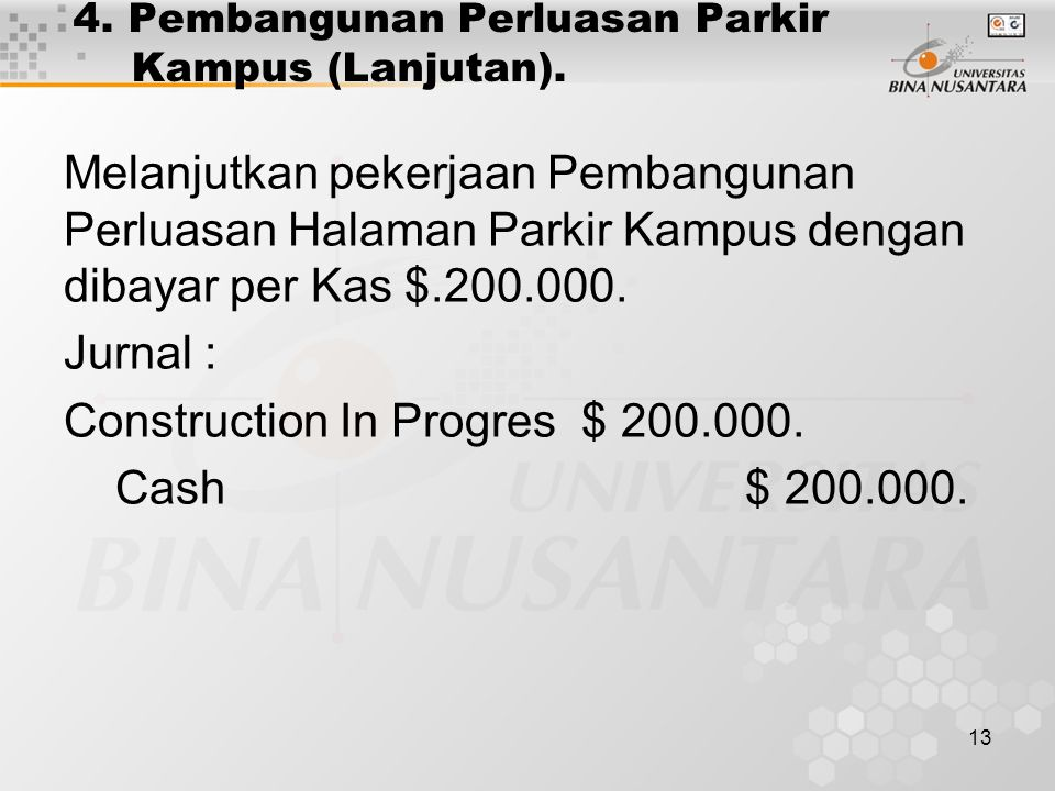 4. Pembangunan Perluasan Parkir Kampus (Lanjutan).