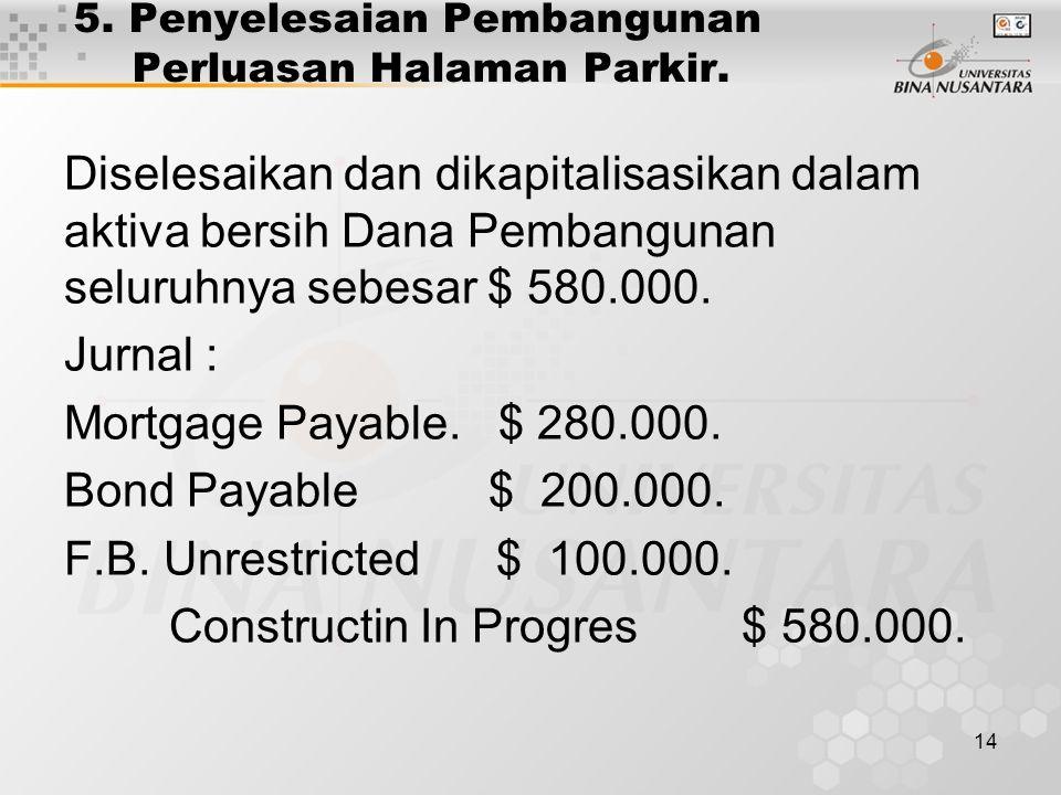 5. Penyelesaian Pembangunan Perluasan Halaman Parkir.