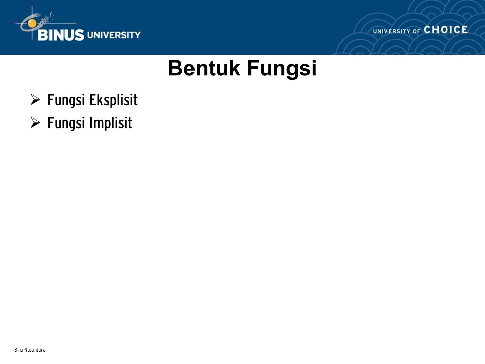 Bentuk Fungsi Fungsi Eksplisit Fungsi Implisit Bina Nusantara