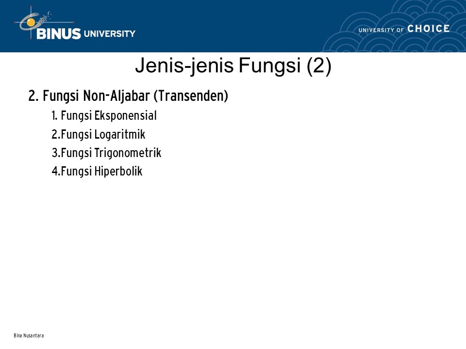 Jenis-jenis Fungsi (2) 2. Fungsi Non-Aljabar (Transenden)
