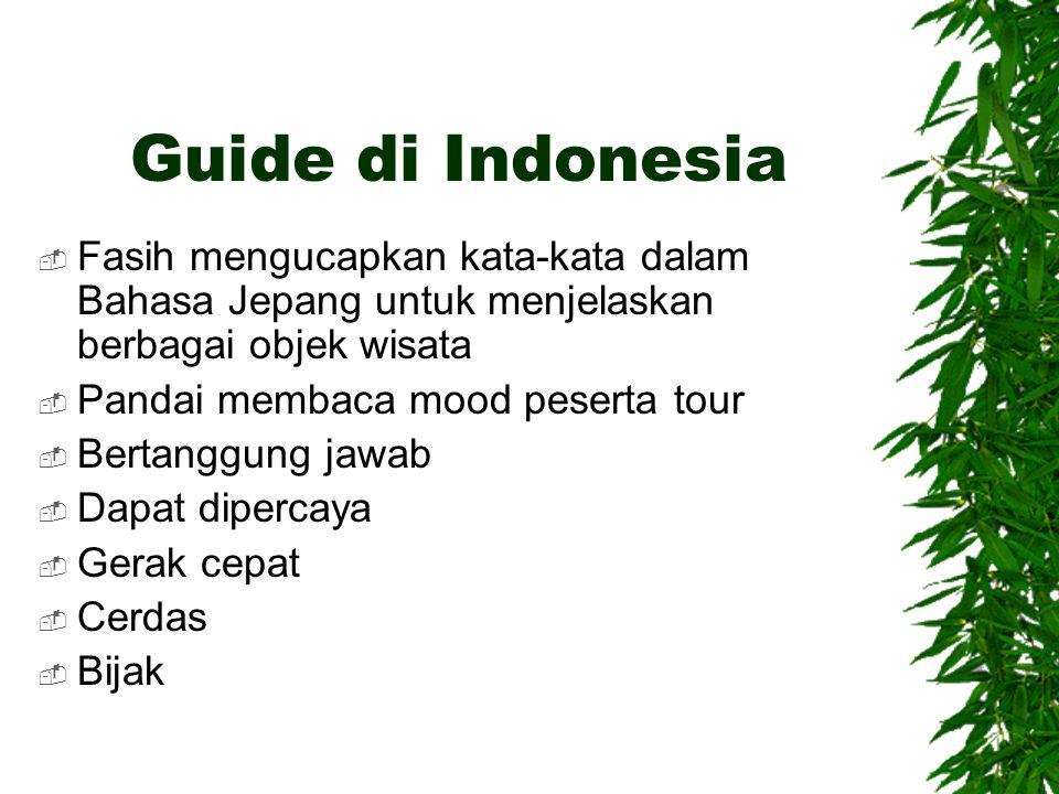 Guide di Indonesia Fasih mengucapkan kata-kata dalam Bahasa Jepang untuk menjelaskan berbagai objek wisata.