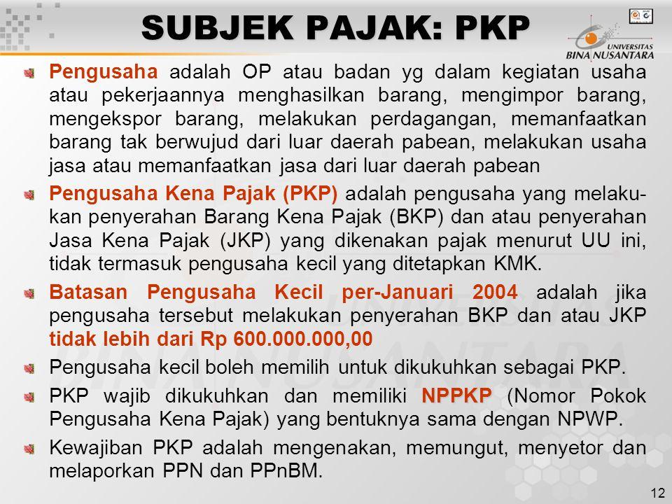 SUBJEK PAJAK: PKP