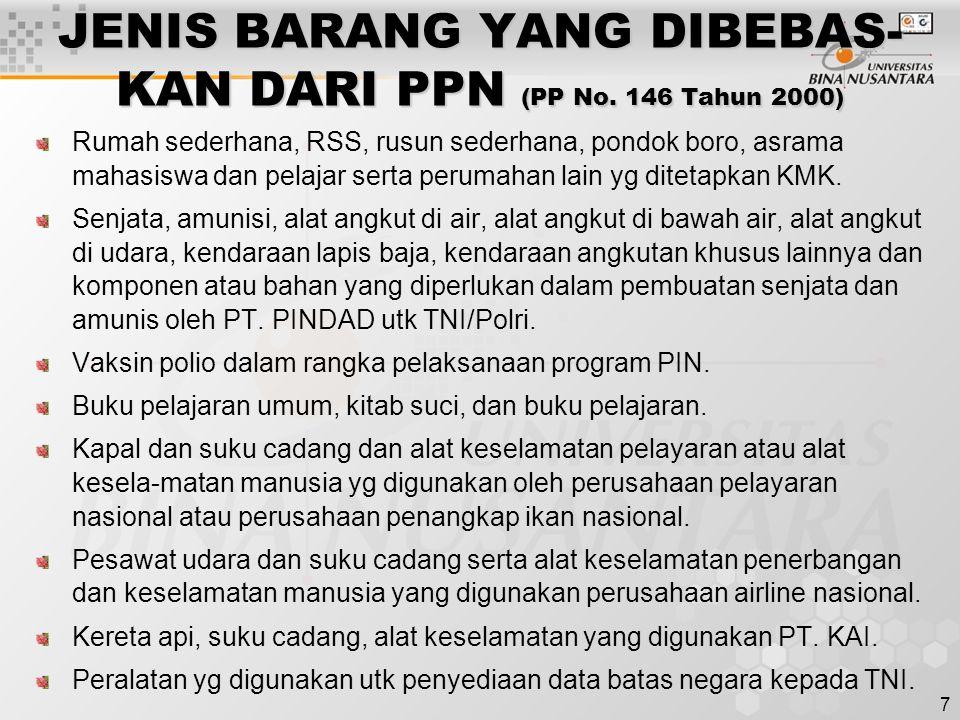 JENIS BARANG YANG DIBEBAS-KAN DARI PPN (PP No. 146 Tahun 2000)