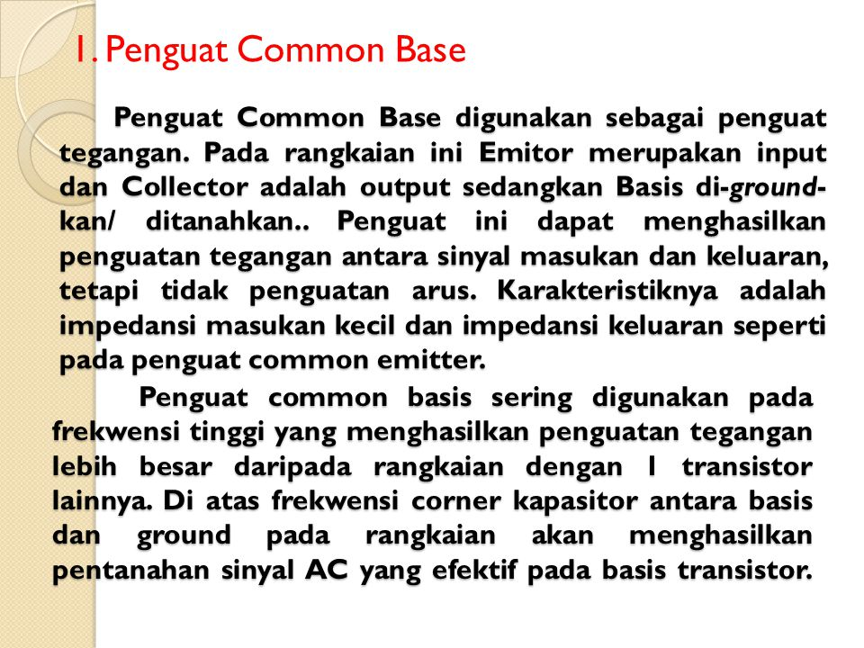 1. Penguat Common Base